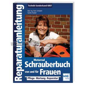 Motorrad Schrauberbuch von und für Frauen- 186 Seiten Bucheli Motorrad