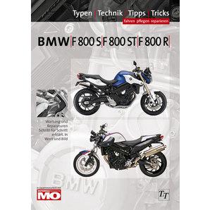 BMW Handbuch F 800 S-ST-R Fahren- pflegen- reparieren Text und Technik Verlag Motorrad