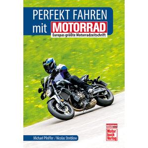 PERFEKT MOTORRADFAHREN