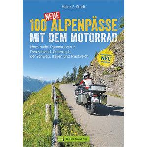100 neue Alpenpässe mit dem Motorrad Traumkurven in Europa Bruckmann Verlag Motorrad