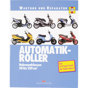 Haynes Wartung und Reparatur Automatik-Roller- 50 bis 250 ccm- 312 S- Motorrad