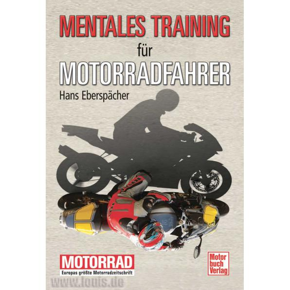 MOTORRADFAHREN MENTAL-