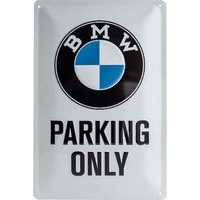 *BMW PARKING ONLY* METAL SIGN, WXH:20X30CM